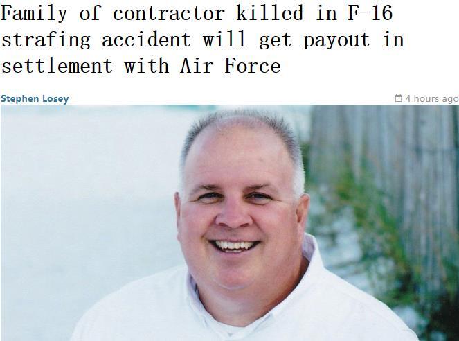 美国F-16战机实弹训练时认错靶子 无辜平民惨遭爆头身亡