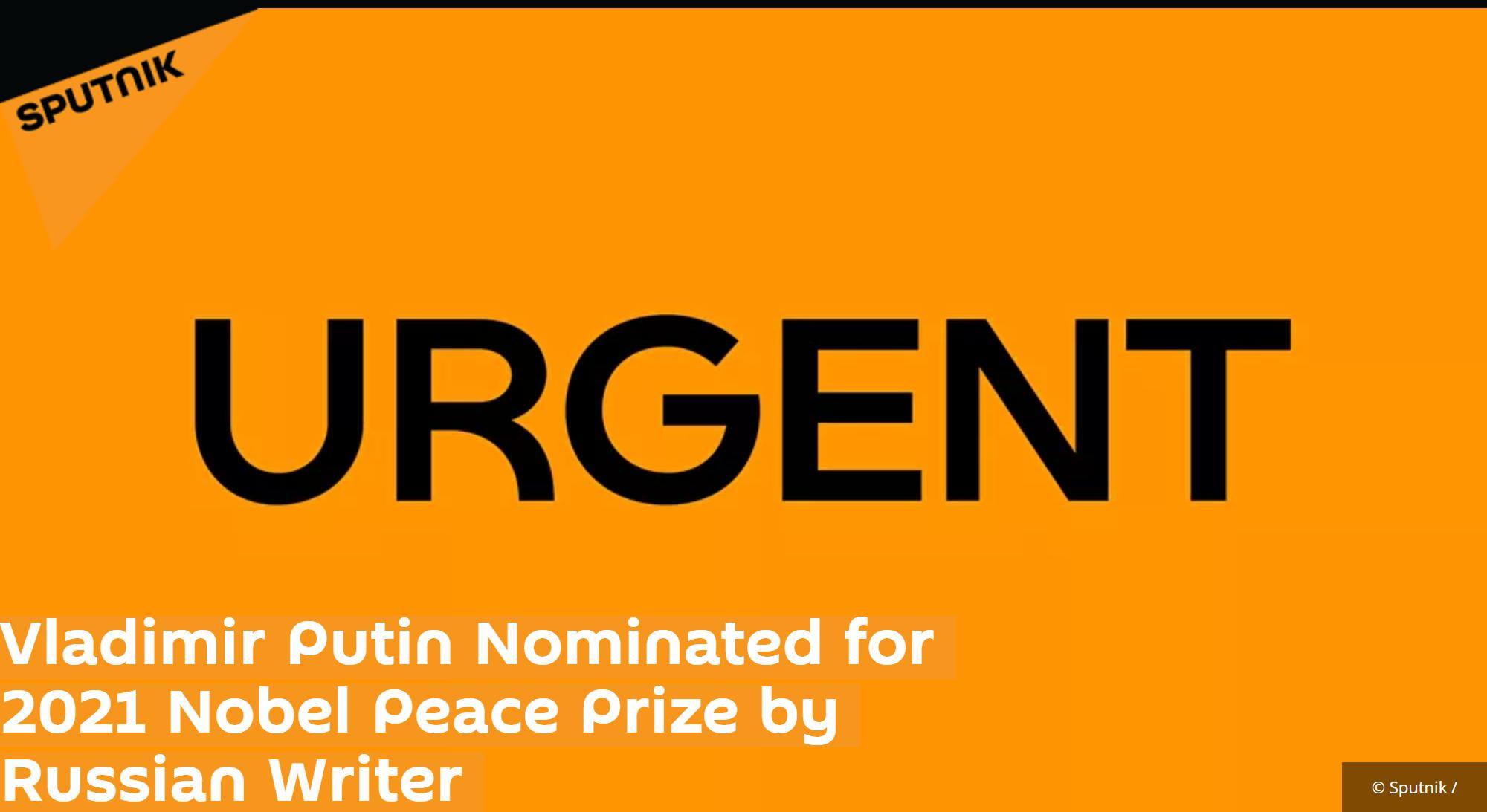 快讯!俄媒:普京被提名2021年诺贝尔和平奖 第1张